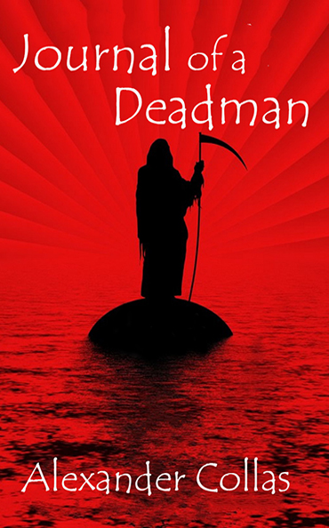 Journal of a Deadman: Volume 1