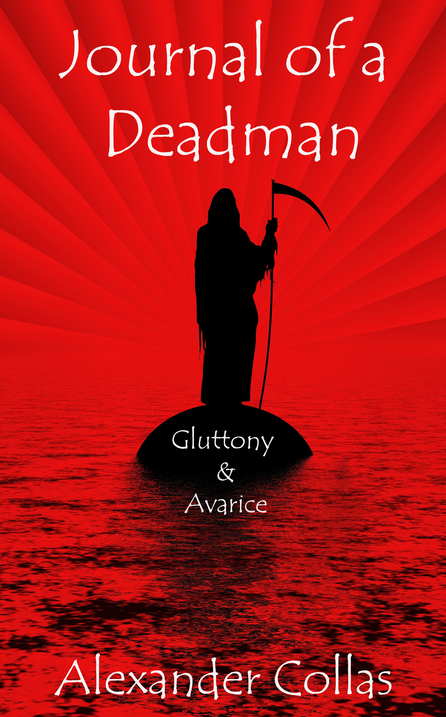 Journal of a Deadman 3 - Gluttony & Avrarice