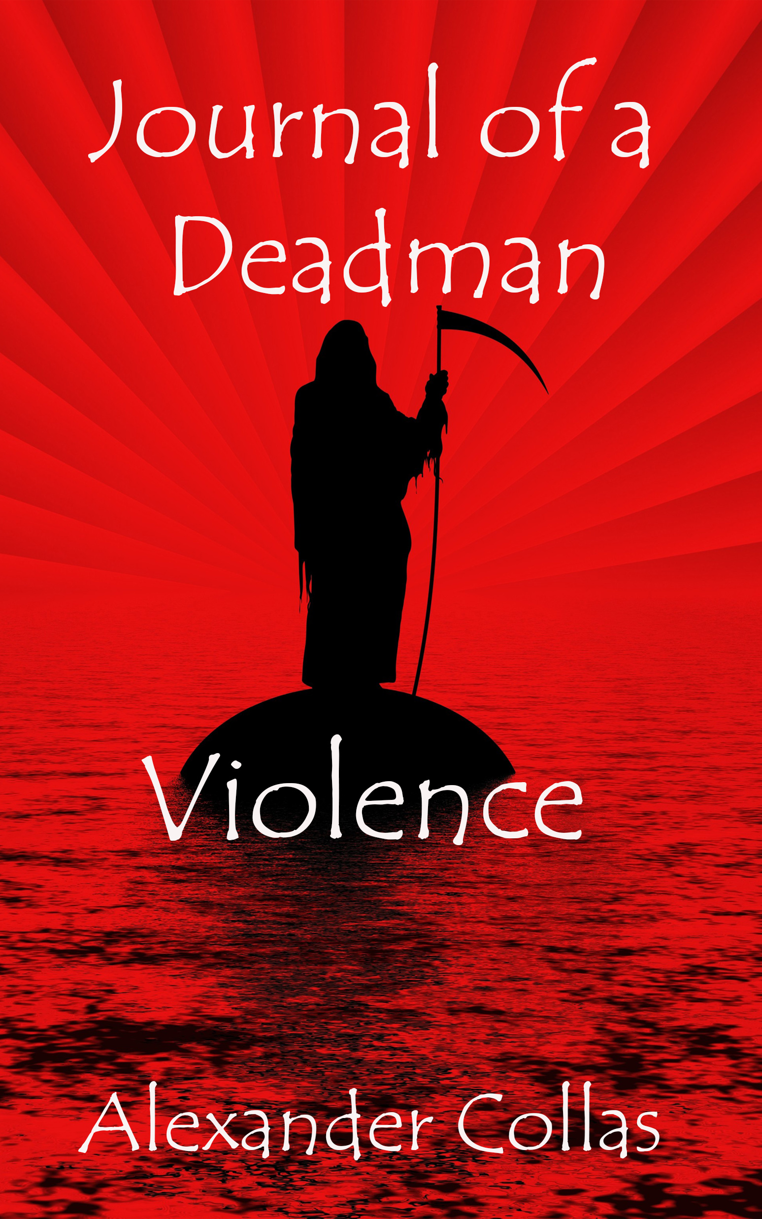 Journal of a Deadman 6 - Violence