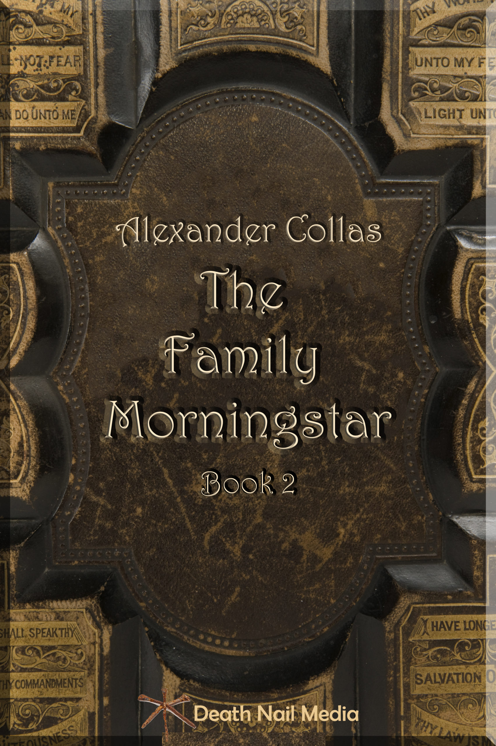 The Family Morningstar: Book 2