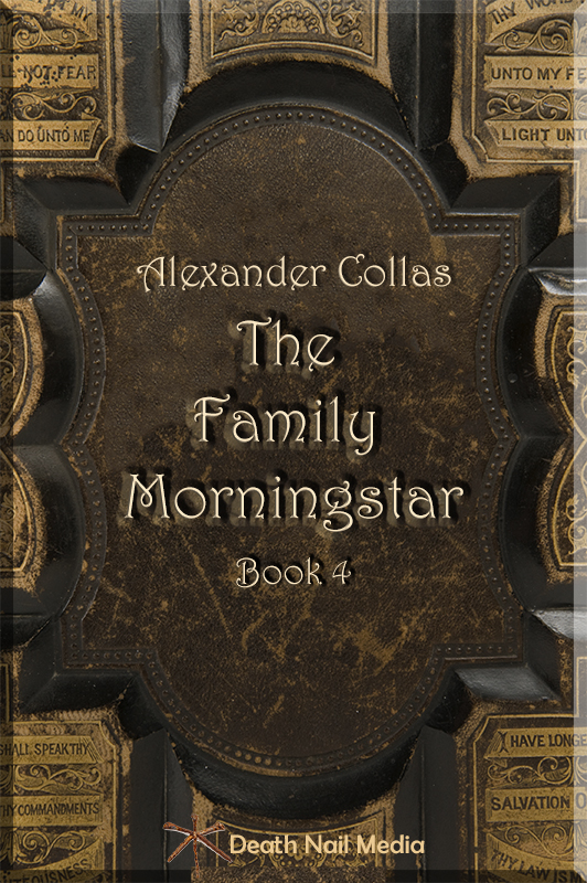 The Family Morningstar: Book 4